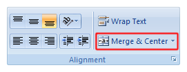 Excel 2007 Merge and Center button