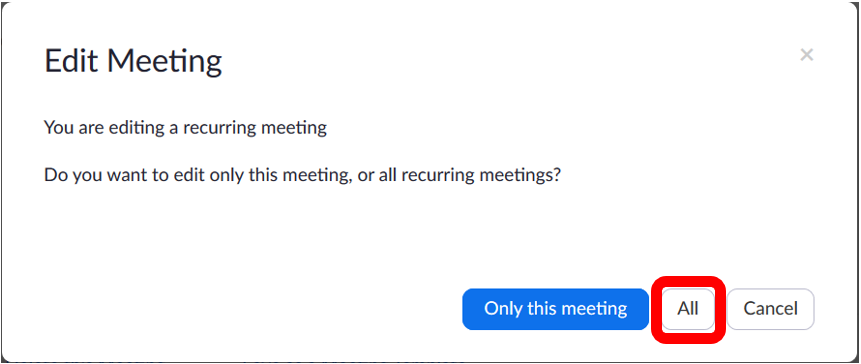 "Recurring meeting edit pop out.  All button located at the bottom right corner of pop up window to the right of ""only this meeting"" and to the left of ""cancel""."