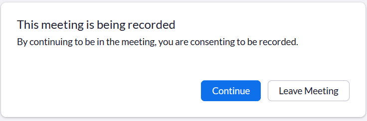 Screenshot showing the recording consent prompt for participants of a recorded Zoom meeting