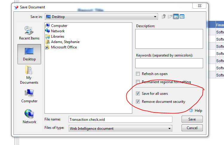 Shows the Save for all users and Remove document security boxes are checked in the Save Document screen.