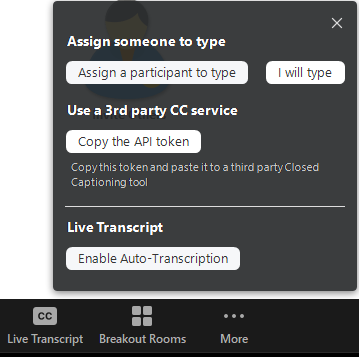 "In the pop-up from the Live Transcript button, navigate to the button labeled ""Enable Auto-Transcription"" to turn it on."