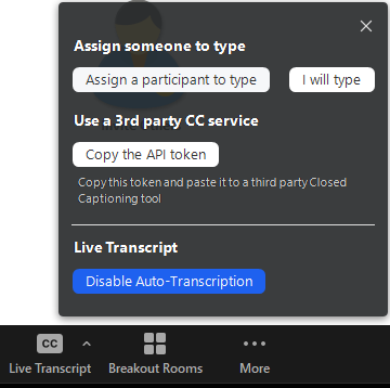 "In the pop-up from the Live Transcript button, navigate to the button that says ""Disable Auto-Transcription"" to turn it off"