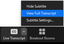 The Live Transcription's carat menu includes three options: Hide Subtitle, View Full Transcript, and Subtitle Settings.