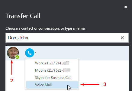 Search by name and transfer to voice mail.