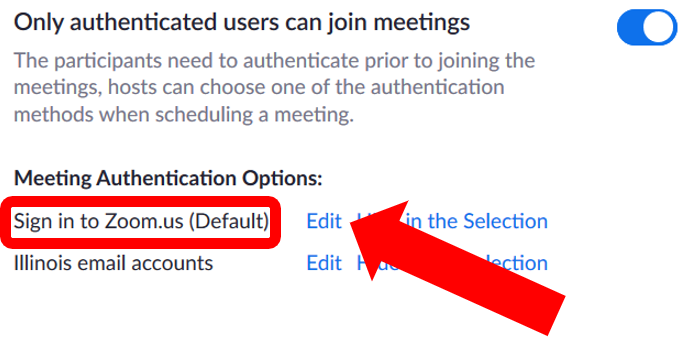 "Only authenticated users setting with ""Sign in to Zoom.us (Default)"" highlighted.  The edit button is located to the left of ""Sign in to Zoom.us (Default)"""