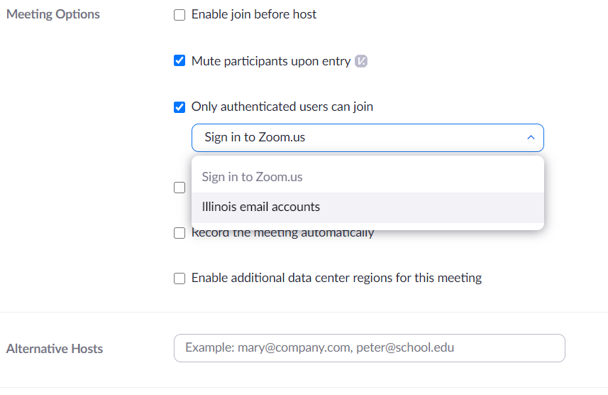 Select meeting authentication options when scheduling meeting.  Illinois email accounts second option in drop down.