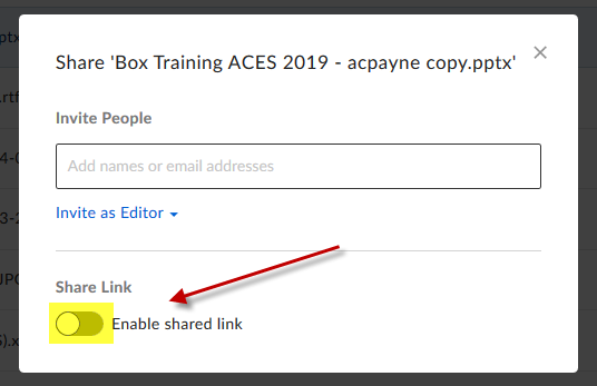 Image of Box share window with Share Link toggle turned off. An arrow points to the toggle, which is highlighted in yellow.