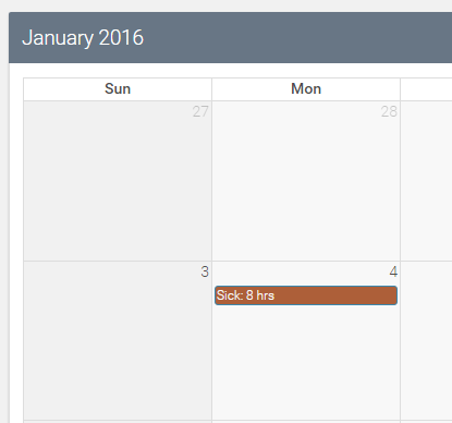"january 4th in the calendar now has a brown bar across it saying ""Sick: 8 hrs"""
