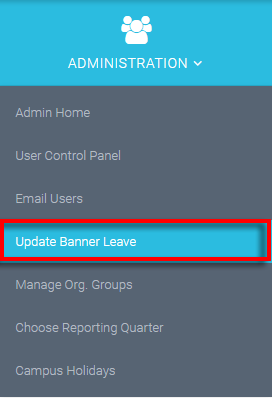 click 'administration' in the main nav - then select the 'update banner leave' option