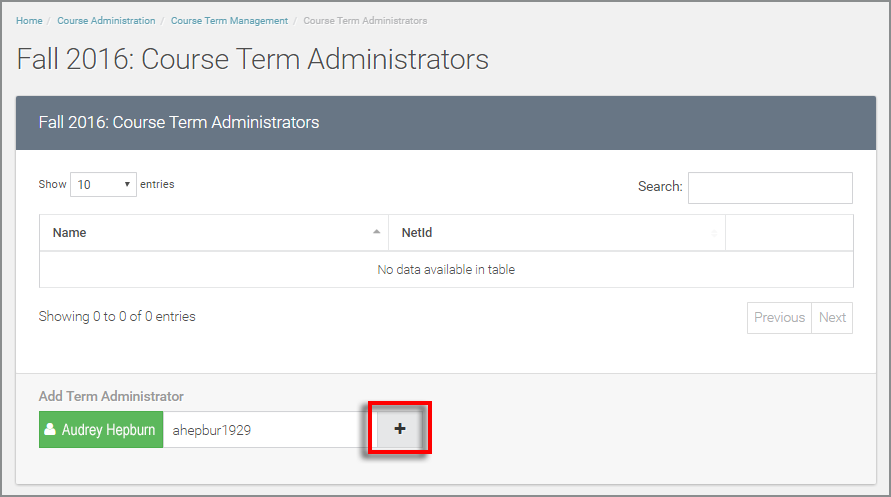 "add netID to the ""Add Term Administrator"" text box underneat the course term administrators table"