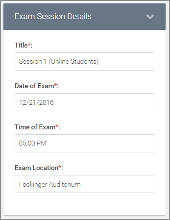 add the title, date, time, and location of the exam (all required fields)