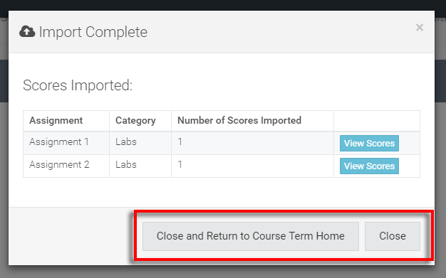 confirmed new score entries - close and return to course term home or just select 'close' to stay on page
