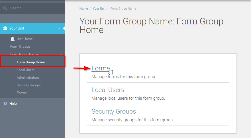 Navigate to your Form Group Home and click Forms