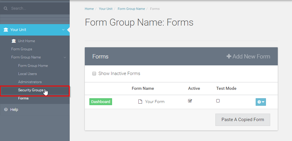 "Access your forms and Select ""Security Groups"" in the menu to the left."