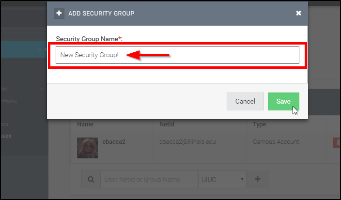 Type desired security group name in the text box provided and hit 'Save'.
