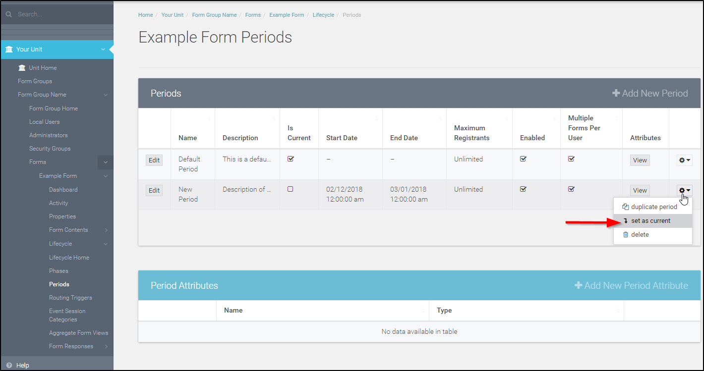 Give a name to the period, Give a description of the period, Add a Start Date and/or End Date for your form