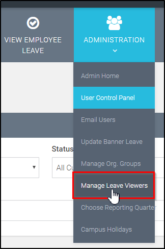 select 'manage leave viewers' from admistrative drop-down menu