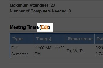 Click 'Edit' located next to the 'Meeting Times' text to edit information