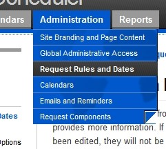 Hover over the 'Administration' tab, and then click 'Request Rules and Dates