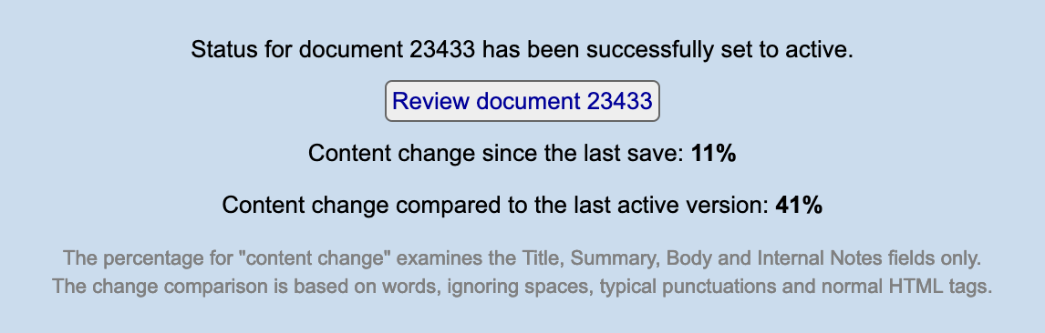 Example image of a content change compared to the last active version message reporting 41%